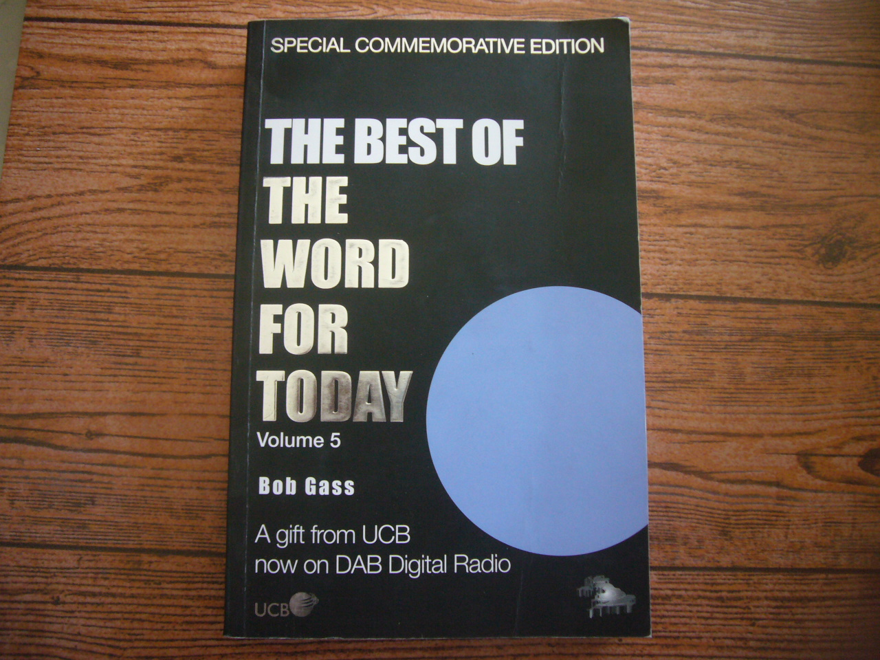 The Best of the Word For Today Volume 5