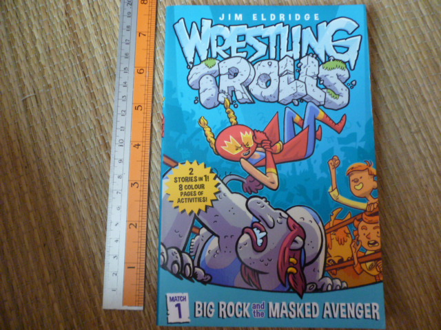 Wrestling Trolls 1: Big Rock and the Masked Avenger