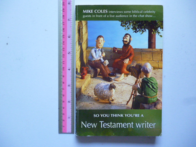 So you Think You're a New Testament Writer