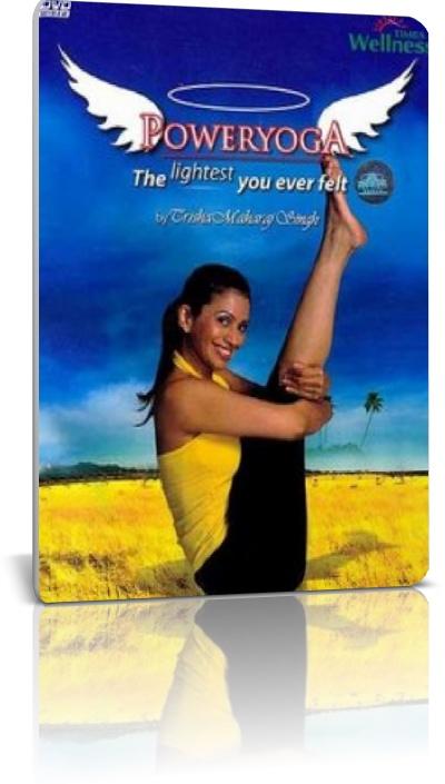Power Yoga - The Lightest You Ever Felt With Trisha Maharaj Singh