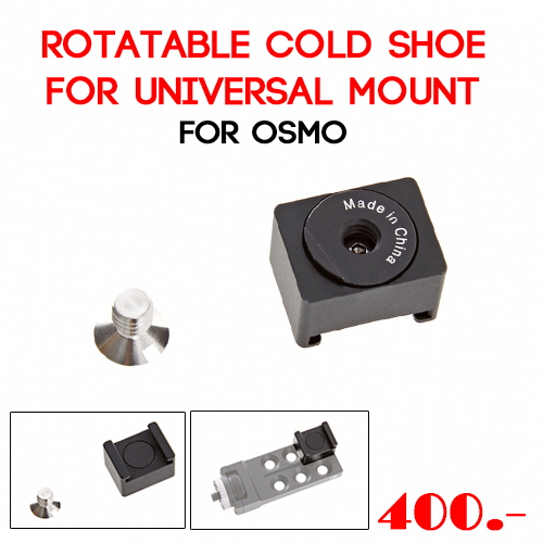 Rotatable Cold Shoe for Universal Mount สำหรับ DJI OSMO