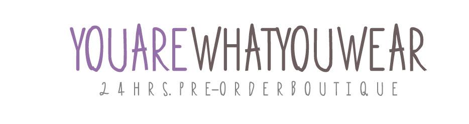 Y.A.W Pre-Order Boutique