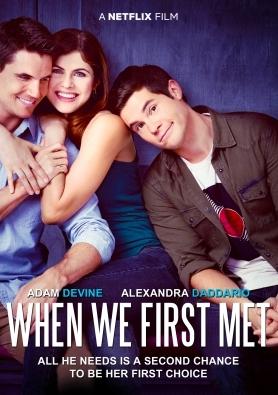 When We First Met / เมื่อเราพบกันครั้งแรก (บรรยายไทยเท่านั้น)